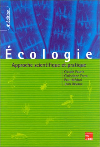 9782852069763: Ecologie : Approche scientifique et pratique