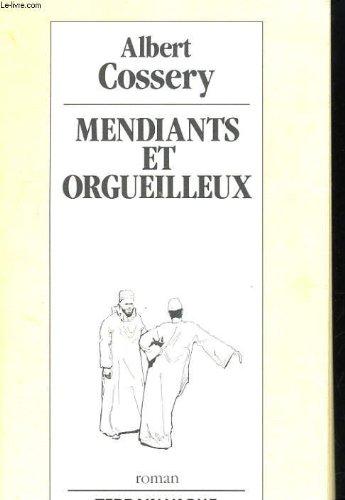 9782852081338: Mendiants et orgueilleux