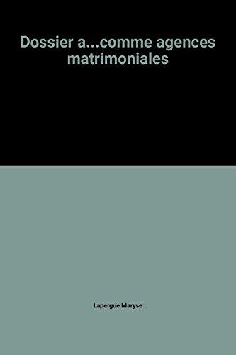 Dossier a.comme agences matrimoniales: Lapergue Maryse