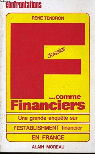 Dossier f.comme financiers [Jan 01, 1981] Tendron