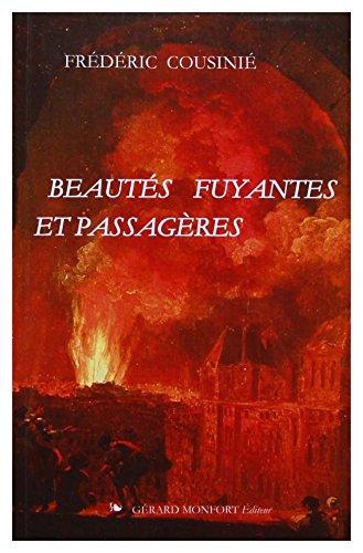 9782852265561: Beautés fuyantes et passagères : La représentation et ses