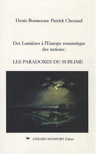 9782852265585: les paradoxes du sublime - des lumieres a l'europe romantique des nations