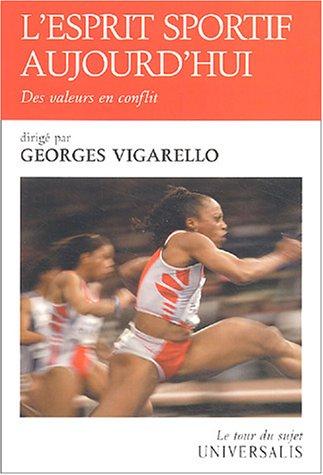 9782852297876: L'esprit sportif aujourd'hui : Des valeurs en conflit