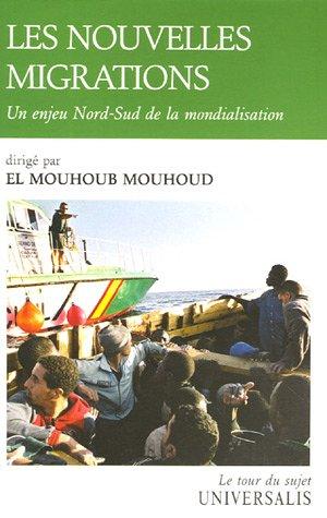 9782852297913: Les nouvelles migrations : Un enjeu Nord-Sud de la mondialisation