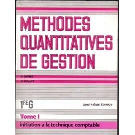 9782852326231: Méthodes quantitatives de gestion, première G., tome 1. Initiation à la technique comptable