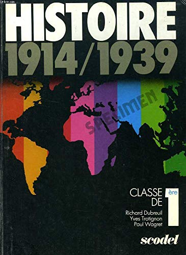 9782852374003: Histoire : 1914-1939, classe de 1