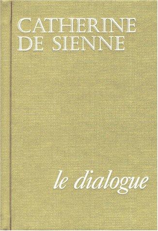 9782852441958: Le dialogue de sainte Catherine de Sienne