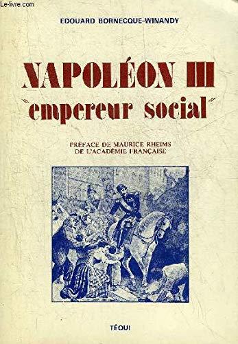 9782852443969: Napoleon III, empereur social (French Edition)