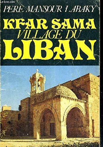 Kfar Sama, village du Liban : Pourquoi: Labaky, Mansour