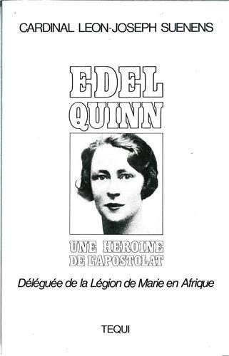 9782852448001: Edel Quinn : une héroïne de l'apostolat