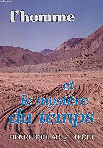 9782852448360: L'homme et le mystère du temps: Textes de conférences données à Alexandrie (French Edition)