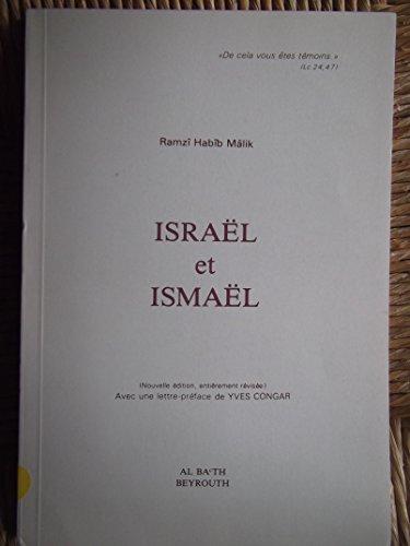 Israël et Ismael: Habib Malik Ramzi