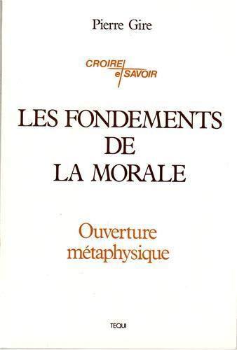 9782852449282: Les fondements de la morale: Ouverture metaphysique (Collection