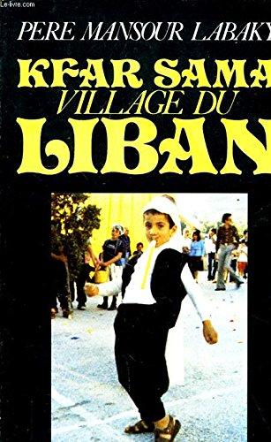 Kfar Sama, village du Liban: Mansour Labaky