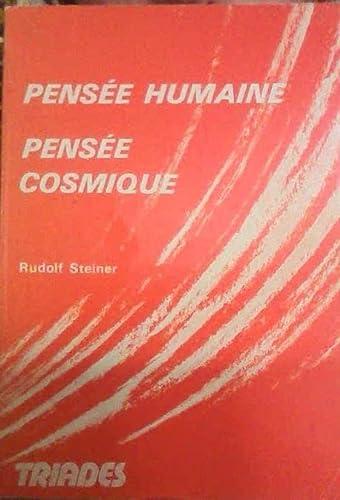 9782852480377: Pens�e humaine, pens�e cosmique : Cycle de quatre conf�rences faites du 18 au 24 janvier 1914