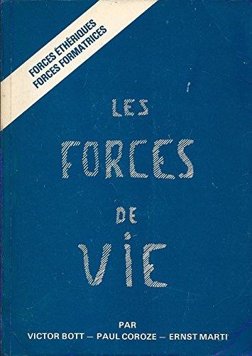 9782852480728: Les forces de vie