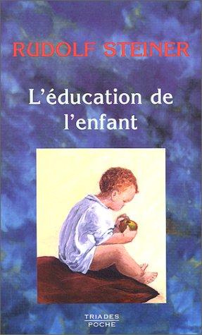 L'Education de l'enfant.Un choix de conf?rences et d'?crits: n/a