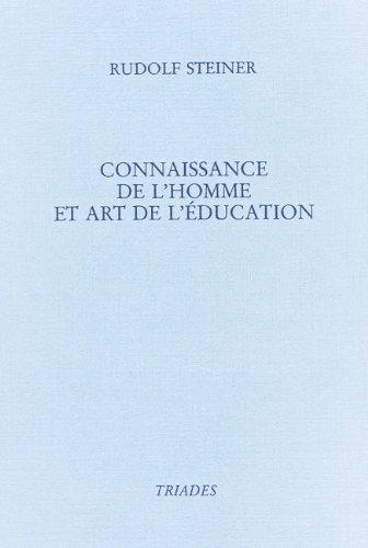 9782852481053: Connaissance de l'homme et art de l'éducation