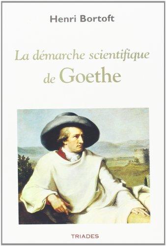 9782852482197: La dÿ©marche scientifique de Goethe