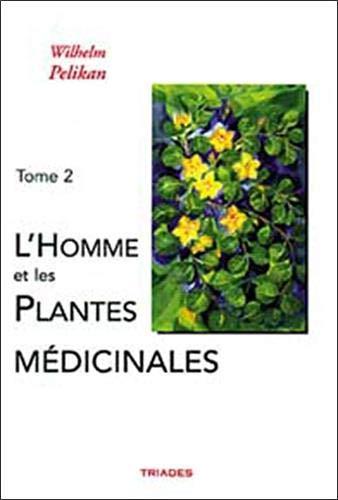 9782852482357: Homme et les Plantes Medicinales, Tome 2