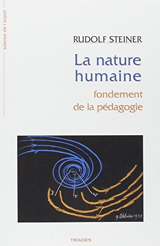 9782852482418: La nature humaine : Fondement de la pédagogie