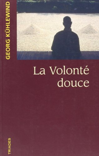 9782852482616: Volonte Douce (French Edition)