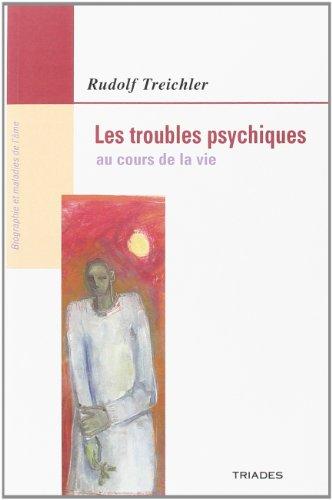 9782852482692: Les troubles psychiques au cours de la vie