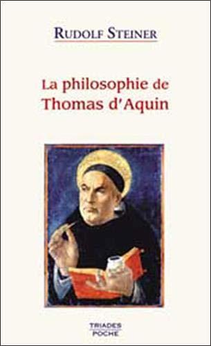 9782852482784: La philosophie de Thomas d'Aquin : 3 conf��rences faites �� Dornach les 22, 23 et 24 mai 1920