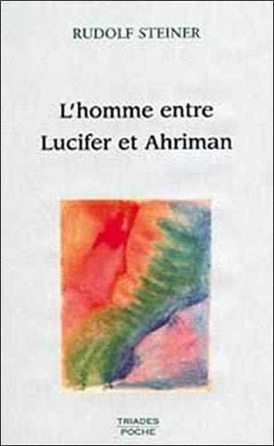 9782852482838: Homme entre lucifer et ahriman (Poche)