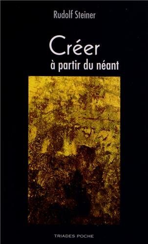 9782852483422: Creer a Partir du Neant (French Edition)