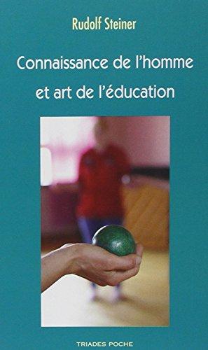 9782852483910: Connaissance de l'Homme et Art de l'Education