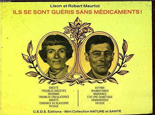 Ils Sesont Gueris Sans Medicaments: Lison et Robert