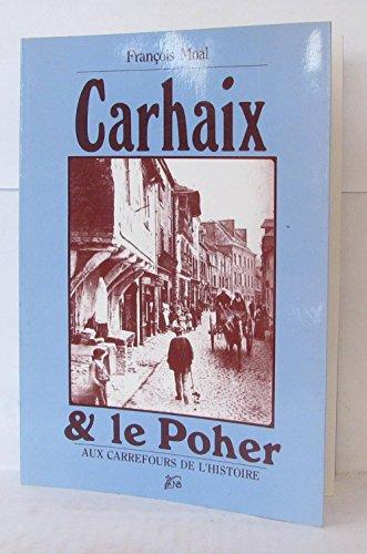 Carhaix & le Poher aux carrefours de l'Histoire: François Moal