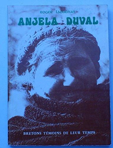 9782852570115: ANJELA DUVAL / COLLECTION BRETONS TEMOINS DE LEUR TEMPS
