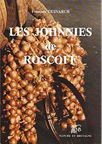 9782852570337: Les Johnnies de Roscoff