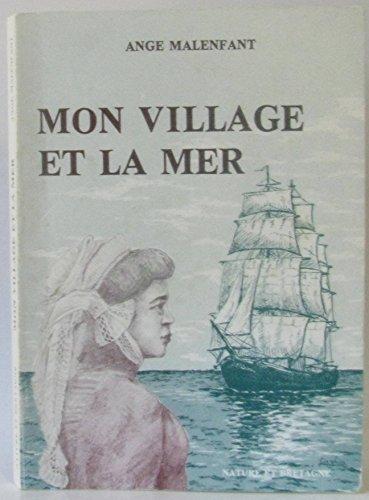 9782852570344: Mon village et la mer