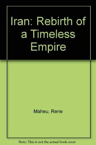 9782852580428: Iran: Rebirth of a Timeless Empire