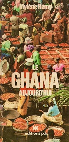 9782852580466: Le Ghana aujourd'hui (Le Voyage en couleurs)