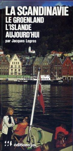 9782852580503: La Scandinavie - Le Groenland - l' Islande Aujourd'hui