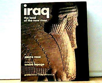 Iraq: The land of the new river (Grands livres): Rossi, Pierre