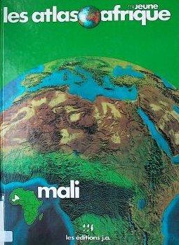 9782852582040: Atlas du Mali (Les Atlas Jeune Afrique) (French Edition)