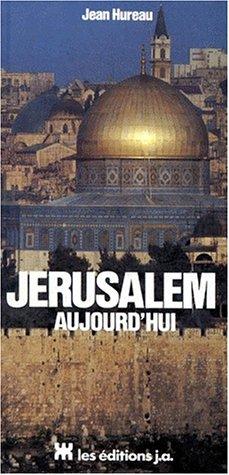9782852582613: Jérusalem aujourd'hui (French Edition)