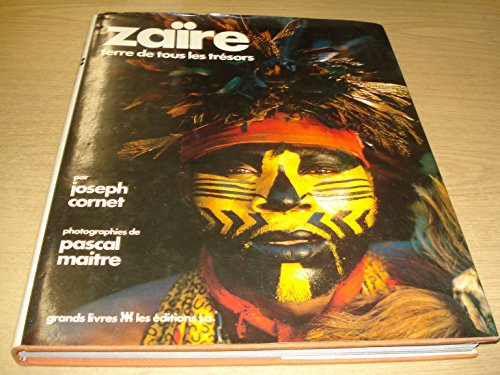 Zaire - terre de tous les trésors: Cornet, Joseph; Maitre, Pascal (Photographies)