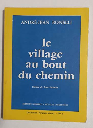 9782852610019: Le Village au bout du chemin (Collection Vivarais vivant)