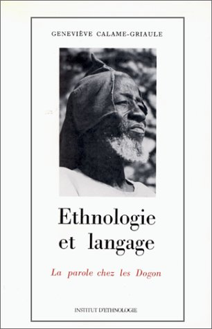 9782852650114: Ethnologie et langage : la parole chez les Dogon