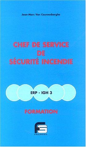 9782852661103: Chef de service de s�curit� incendie ERP-IGH 3