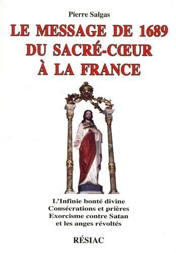 Le Message de 1689 du Sacré-Coeur à: Pierre Salgas