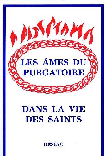 9782852680616: Les Ames du purgatoire dans la vie des saints