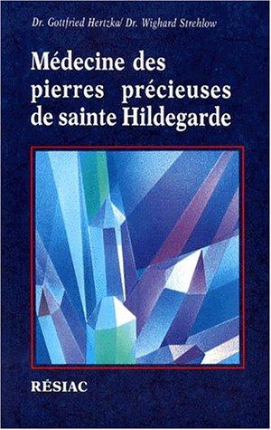 9782852682054: MEDECINE DES PIERRES PRECIEUSES DE SAINTE HIDELGARDE. 3ème édition