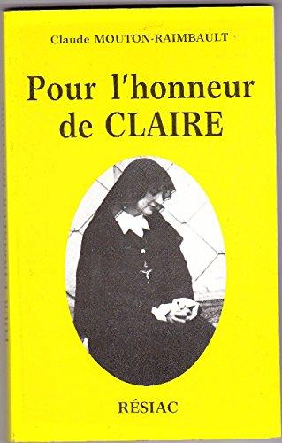 9782852682719: Pour l'honneur de Claire